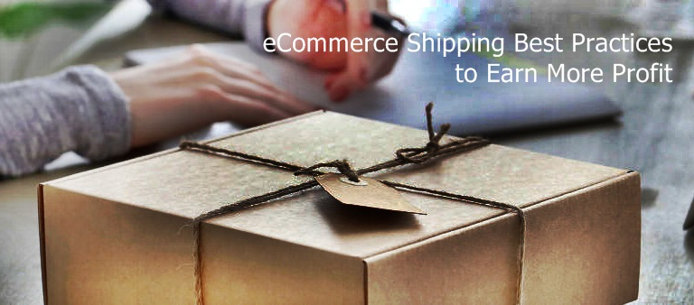 eCommerce Shipping Best Practices More Profit