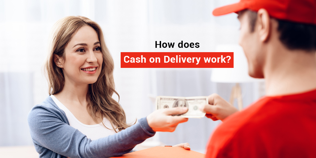 How does Cash on Delivery (COD) work? - ShipRocket