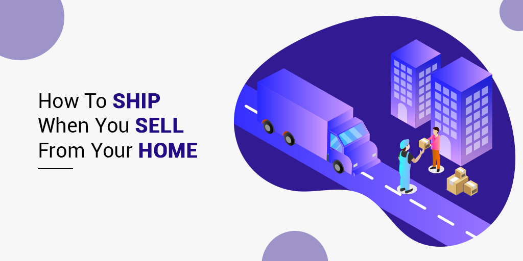 sell from home and ship