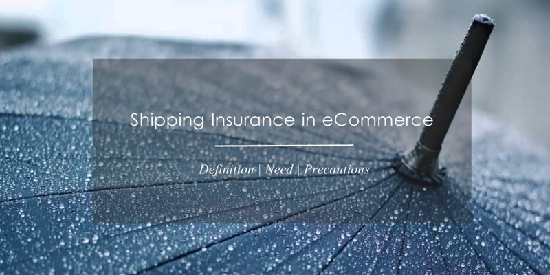 Shipping Insurance in eCommerce