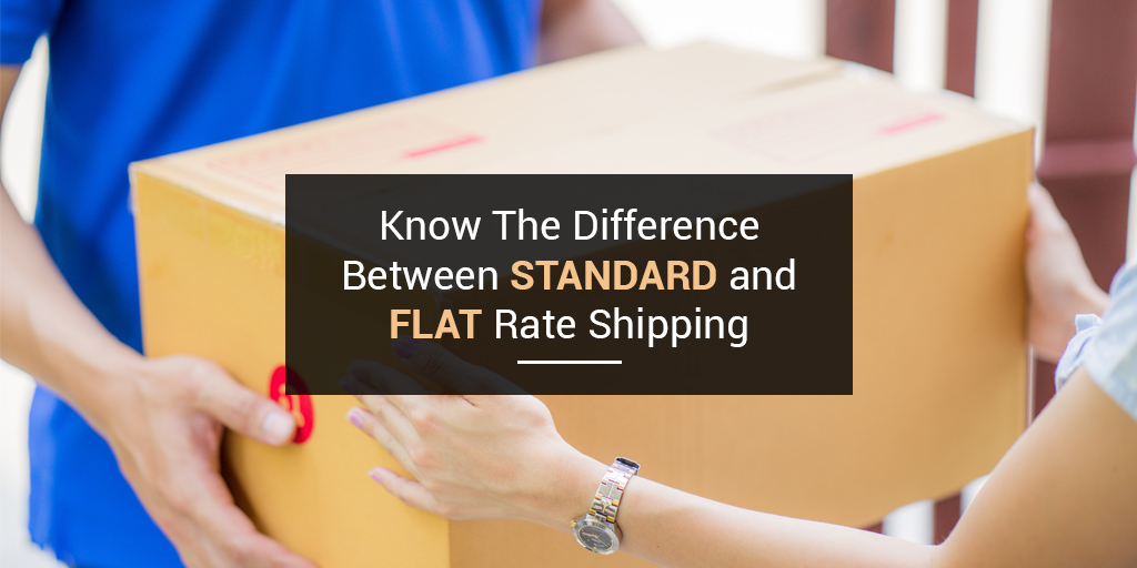 Flat rate and standard shipping