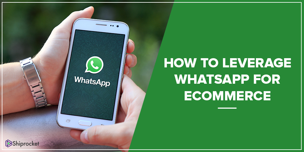 Tips to use Whatsapp for eCommerce