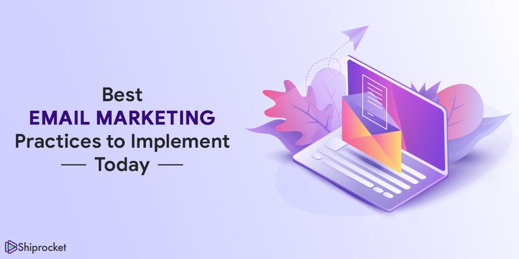 eCommerce Email Marketing Best Practices - ShipRocket