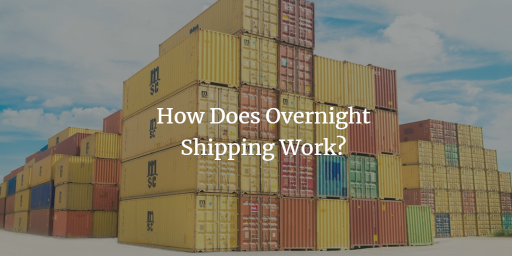 How Does Overnight Shipping Work