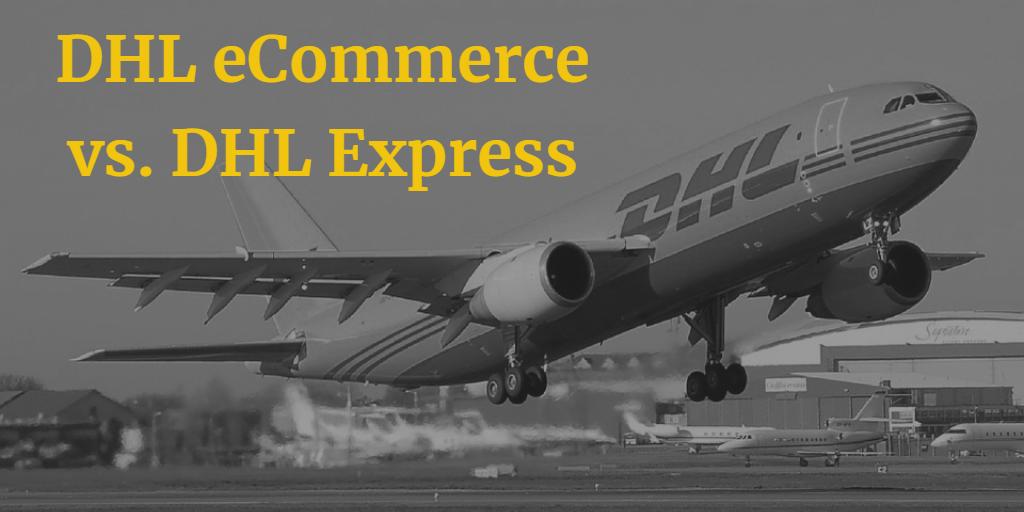DHL eCommerce vs. DHL Express