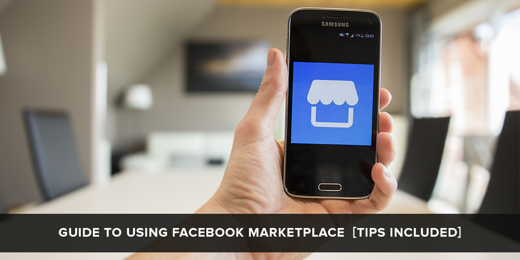 Tips and hacks for facebook marketplace