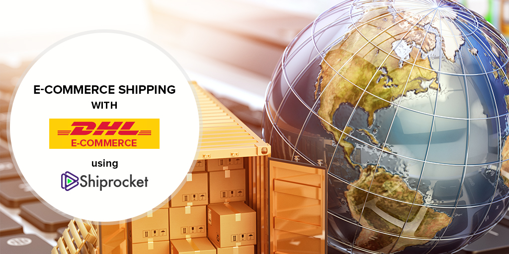 Global shipping using DHL e-commerce