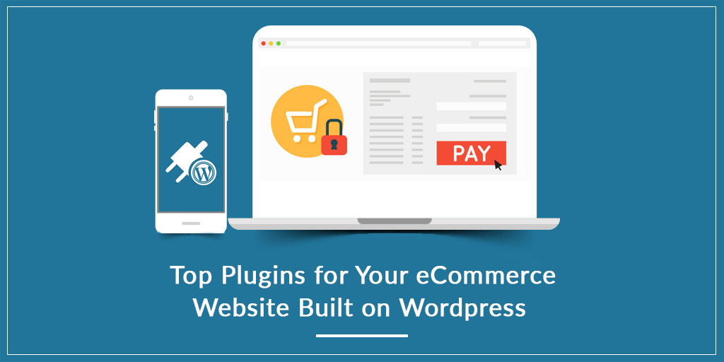 Best Wordpress plugins for eCommerce websites