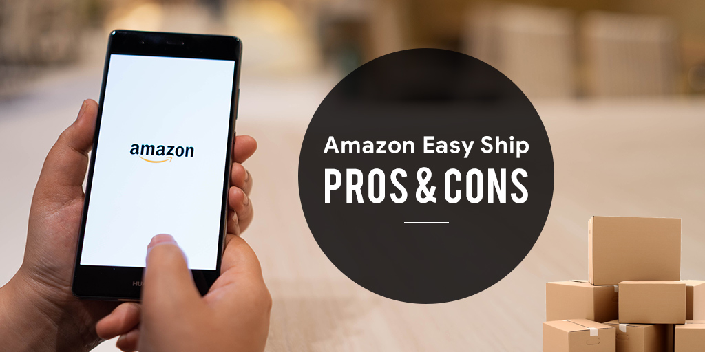 merits and demerits of shipping with Amazon easy ship