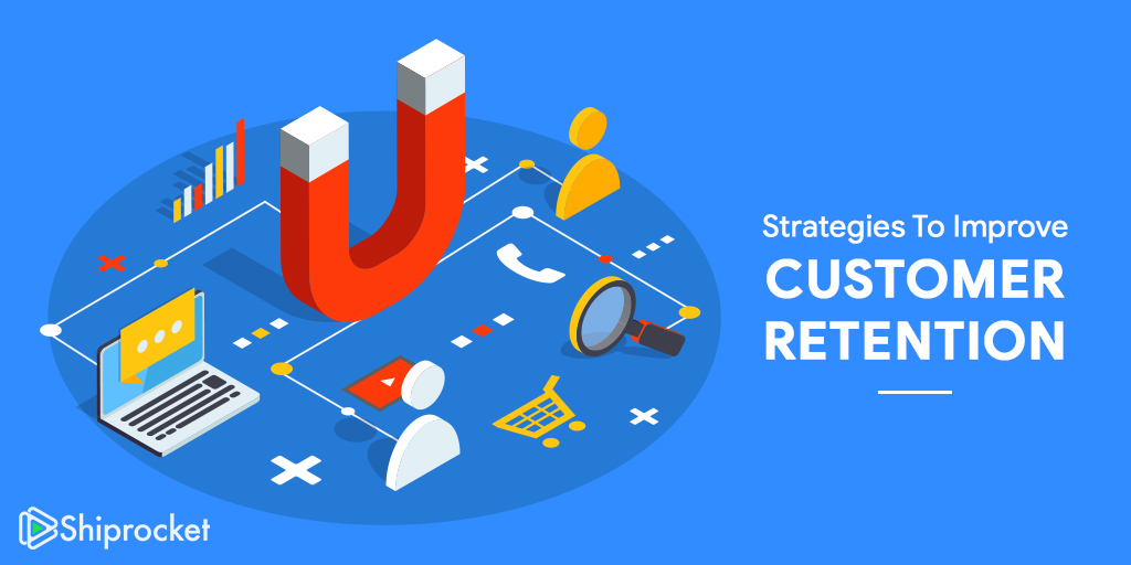 Strategies to improve customer retention