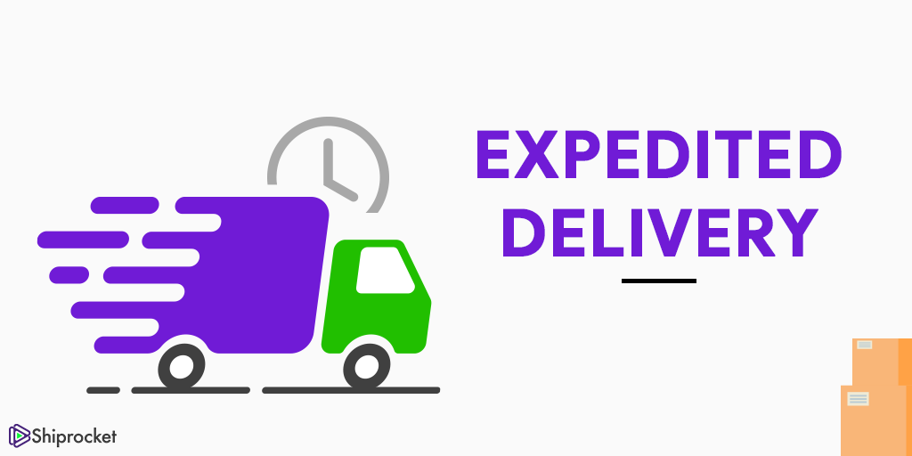 Expedited Delivery