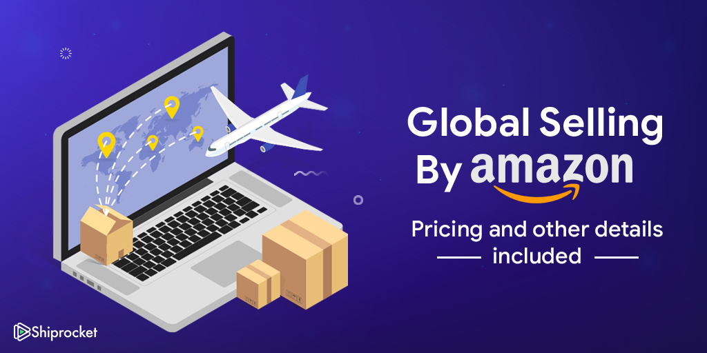 Global selling program on Amaznon