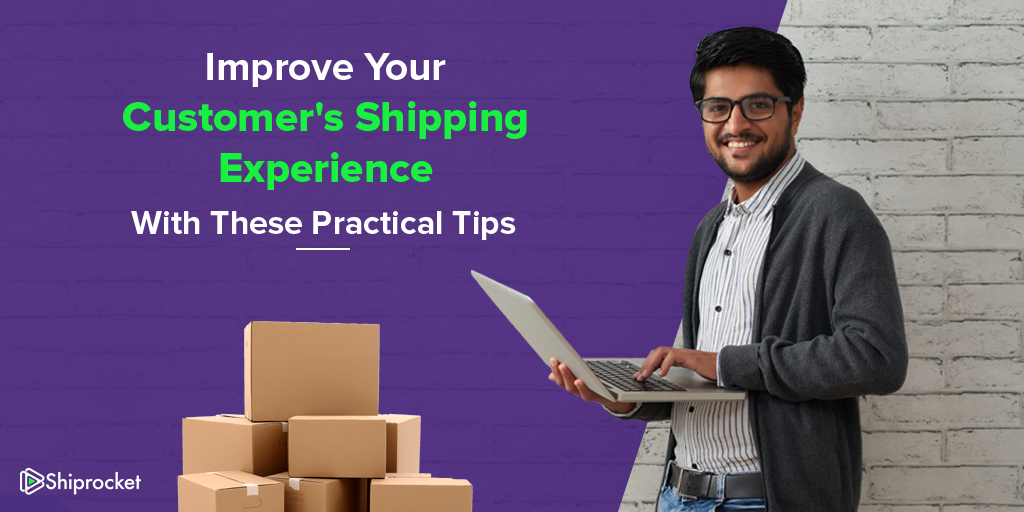 Tips for better shipping experience