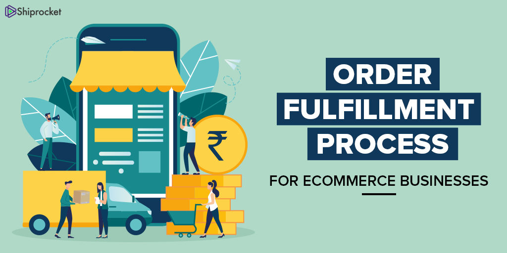 Tips for Order Fulfillment Process