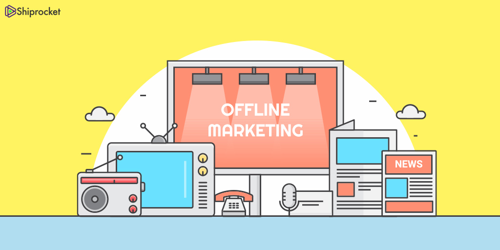 offline marketing practices