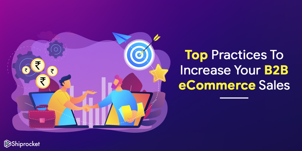 Best practices for B2B eCommerce