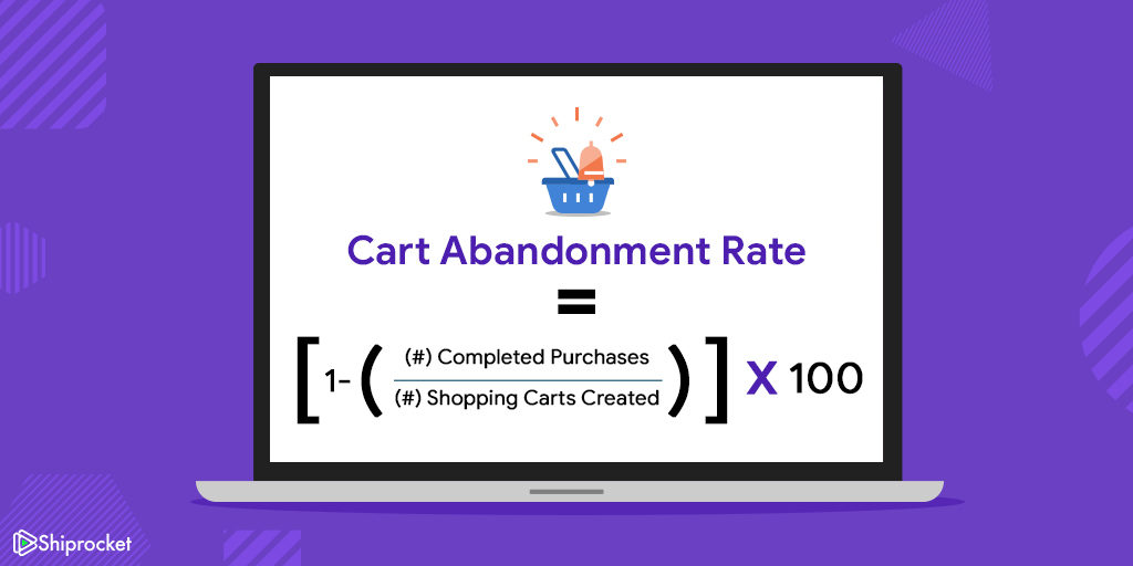 Cart abandonment rate fornula