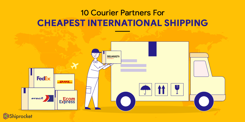 Courier partners for cheapest international shipping