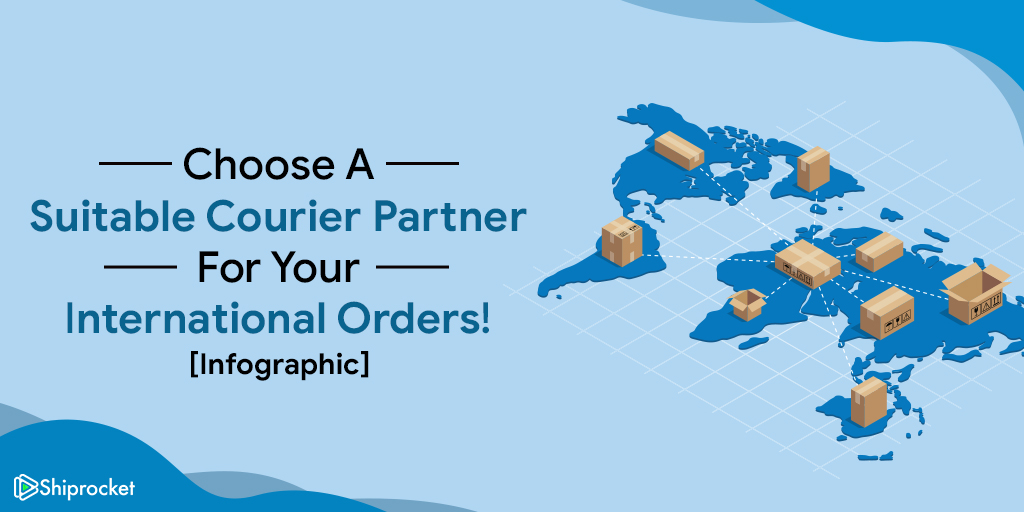Select the right courier partner for international shipments