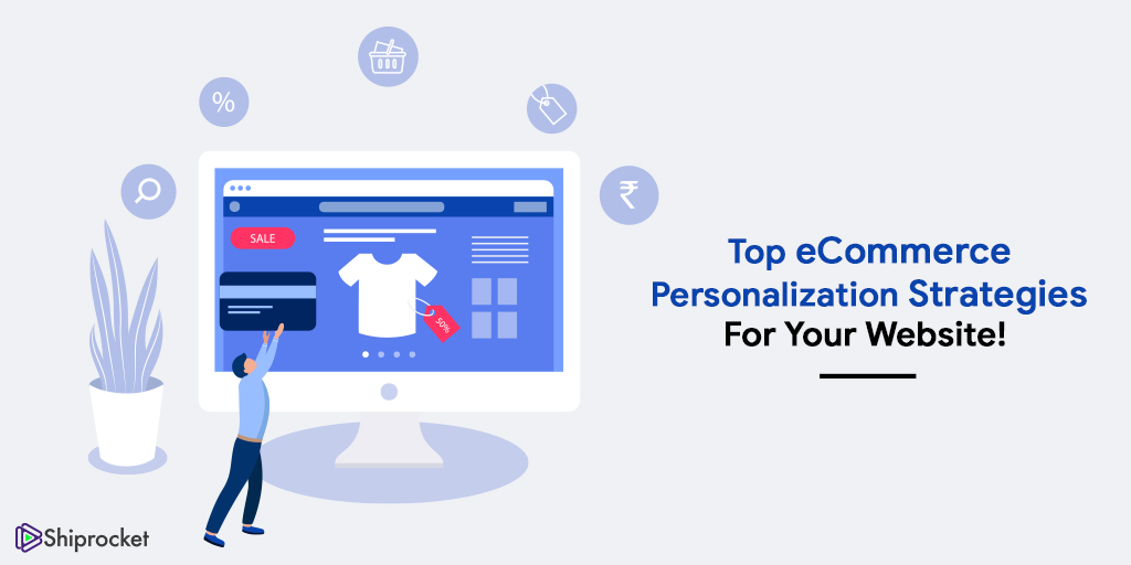eCommerce personalization strategies for your store