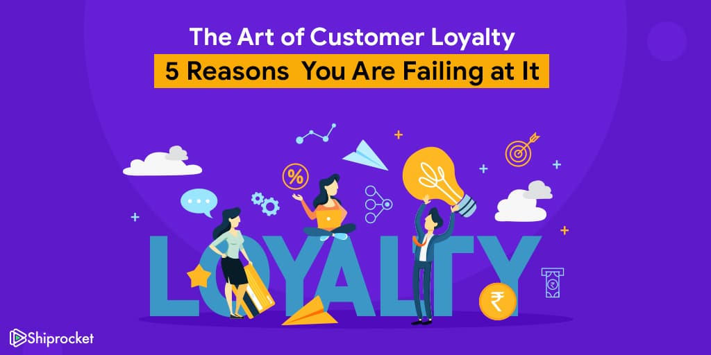 Art of Customer Loyalty