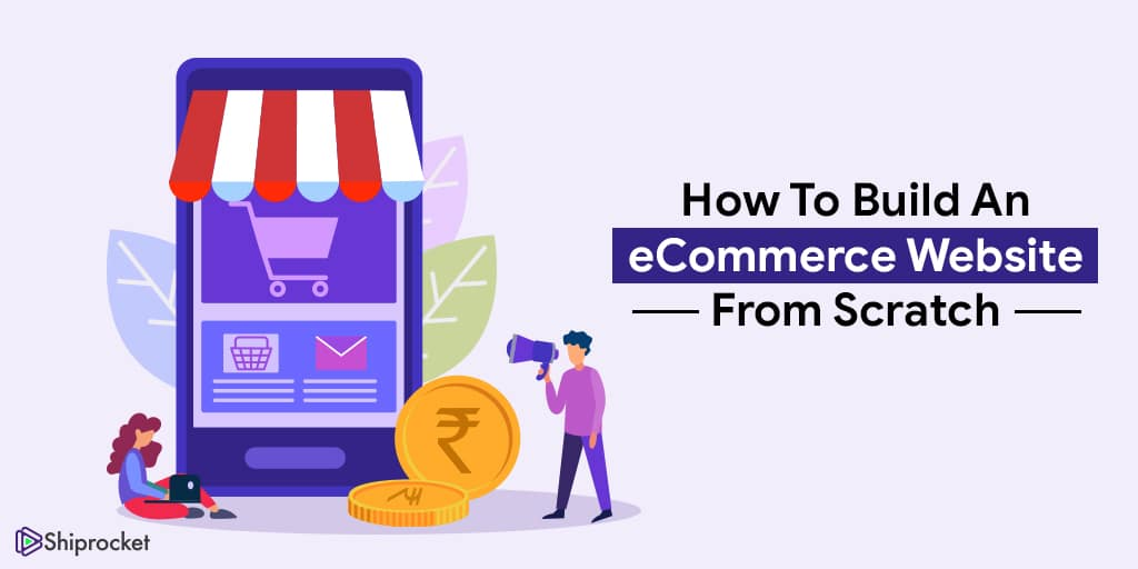 Build your ecommerce website from scratch
