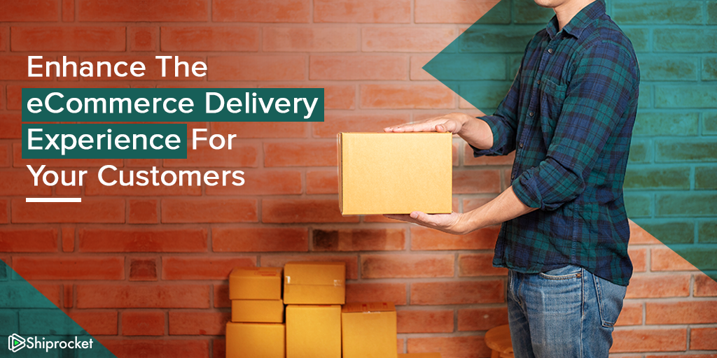 Improve delivery experience for buyers