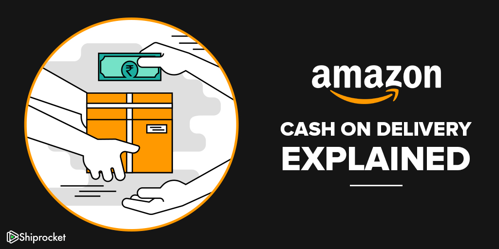 Cash on delivery by Amazon
