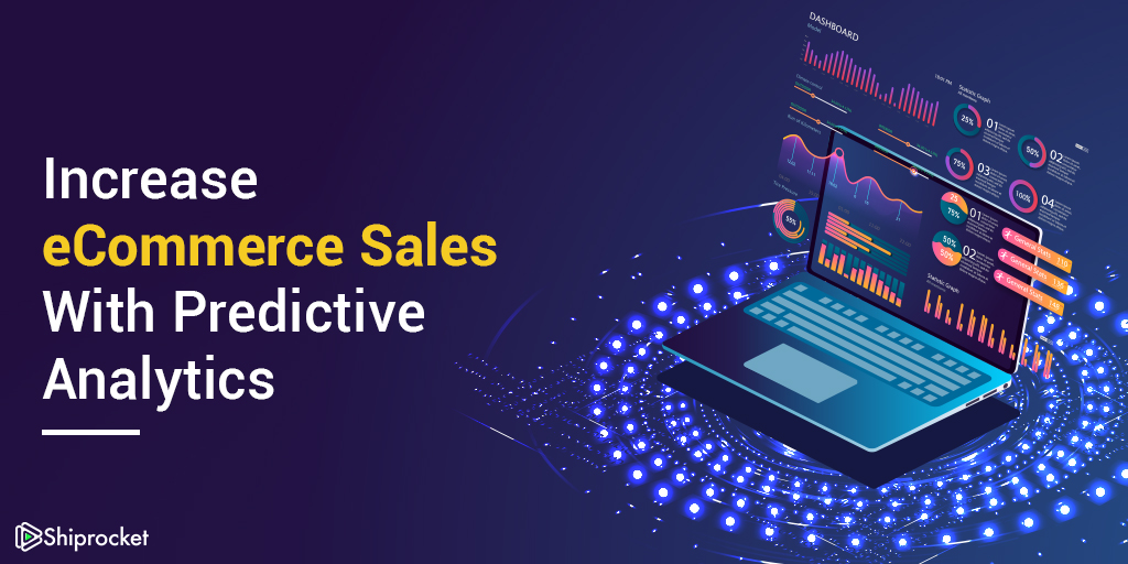 Improve sales with Predictive analytics