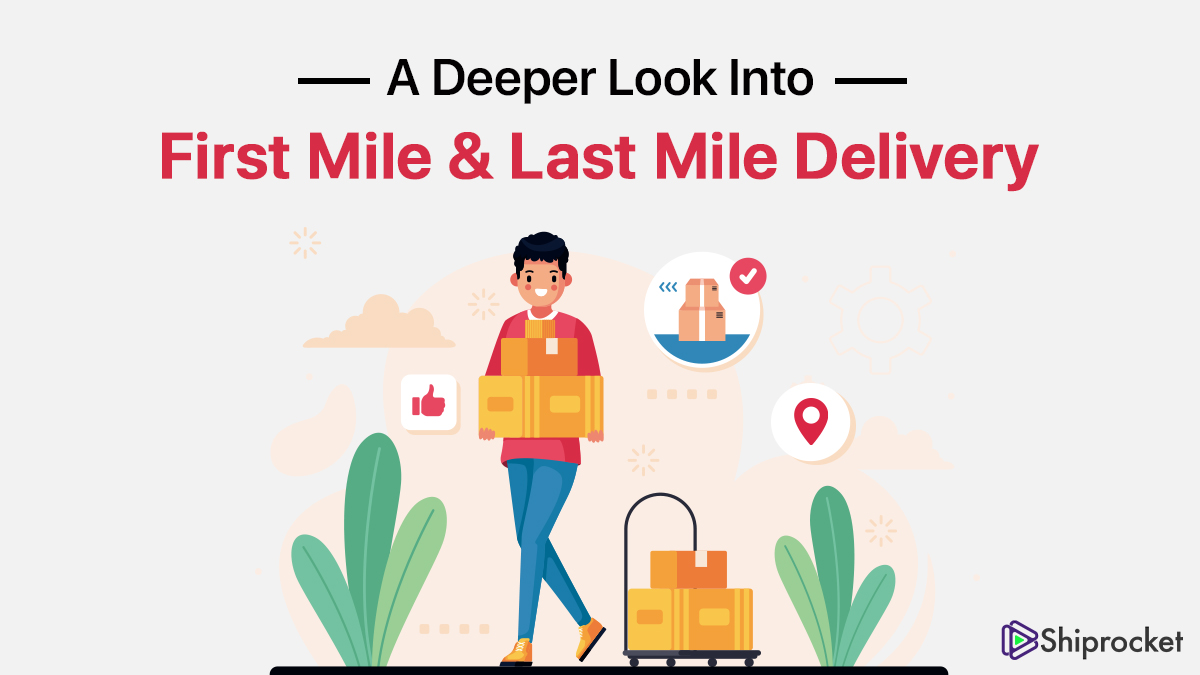 Closer look at last mile delivery