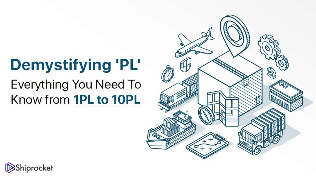 1PL to 10PL Logistics