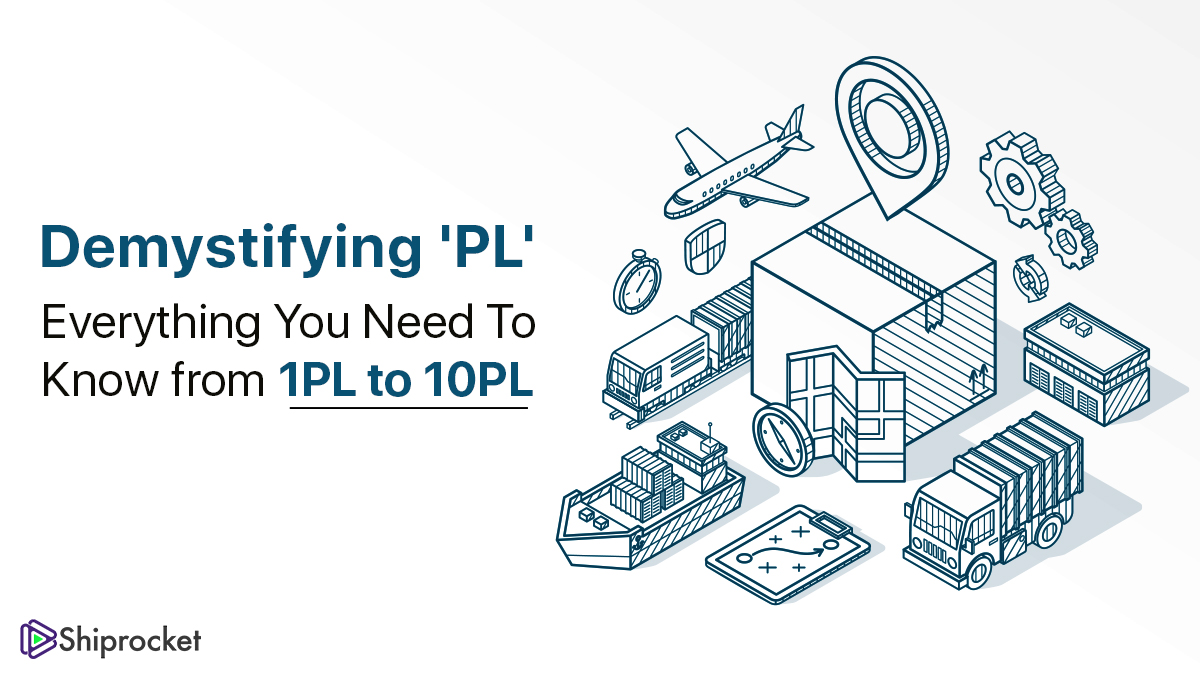 1PL થી 10PL લોજિસ્ટિક્સ