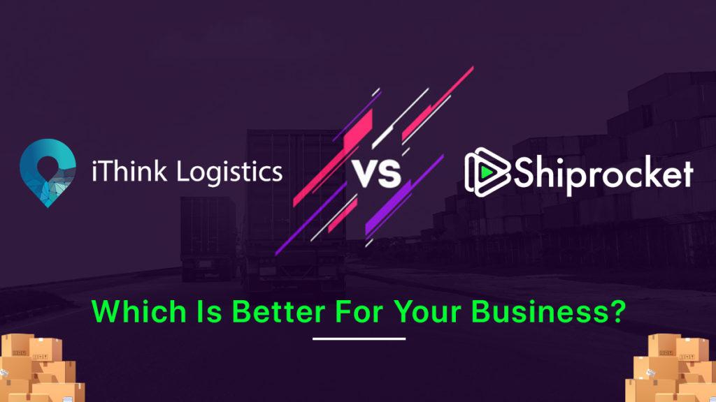 iThink Logistics vs Shiprocket
