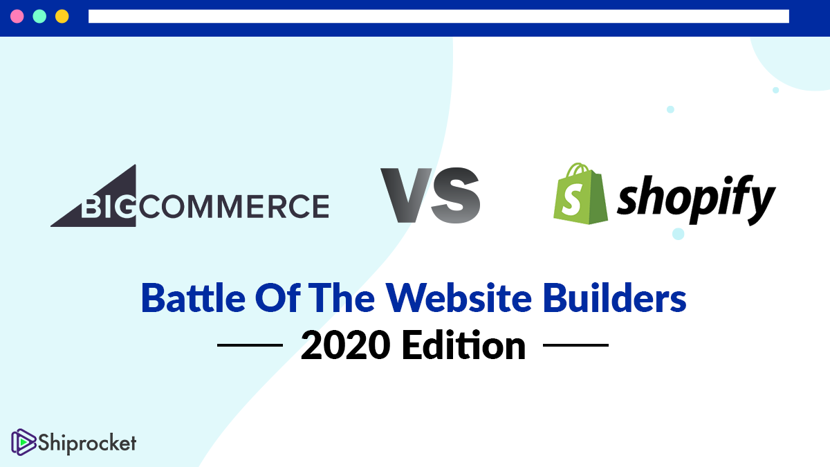 Shopify vs BigCommerce 2020