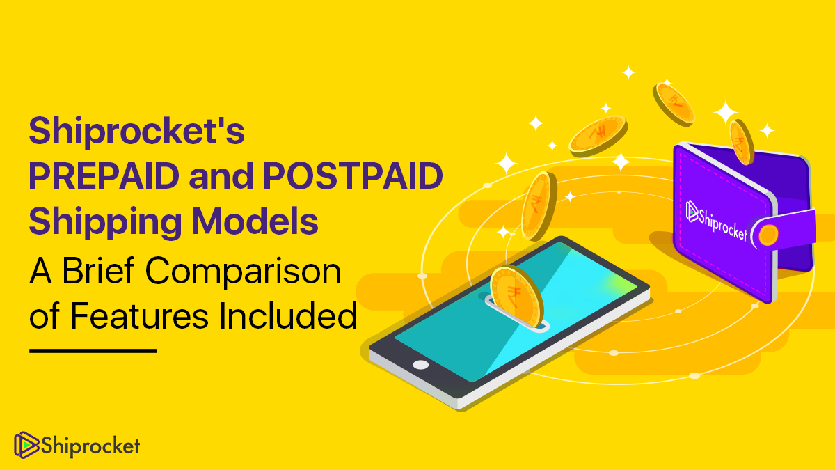 Brief comparison of the prepaid and postpaid shipping model