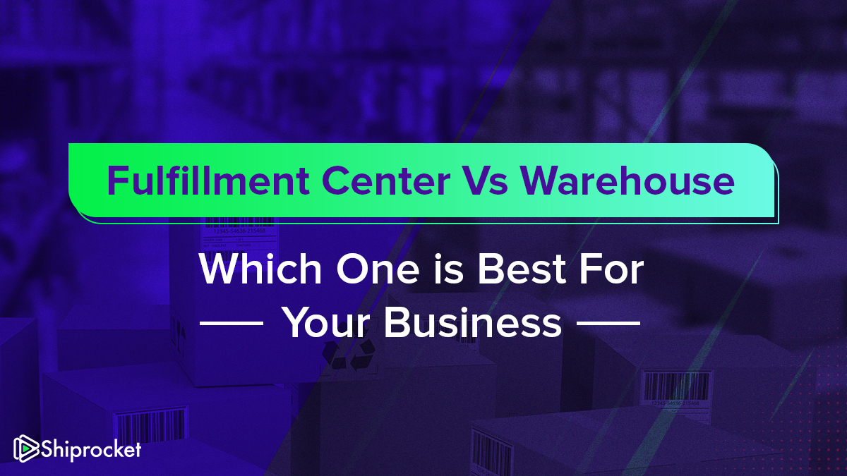 Fulfillment Center Vs Warehouse