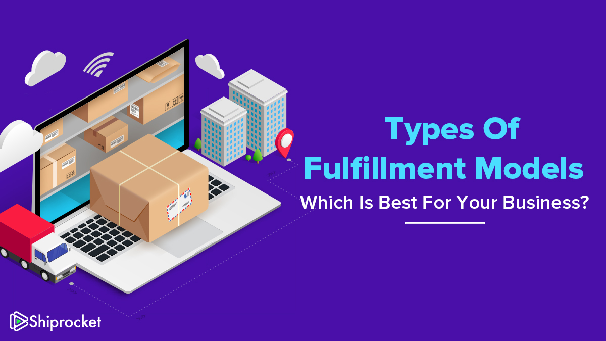 Types of Fulfillment Models