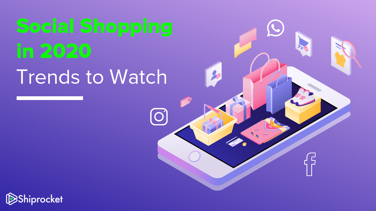 Social Shopping Trends in 2020