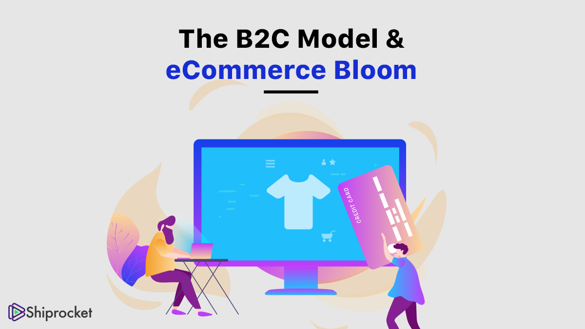 The B2C eCommerce model and it's advantages for your business