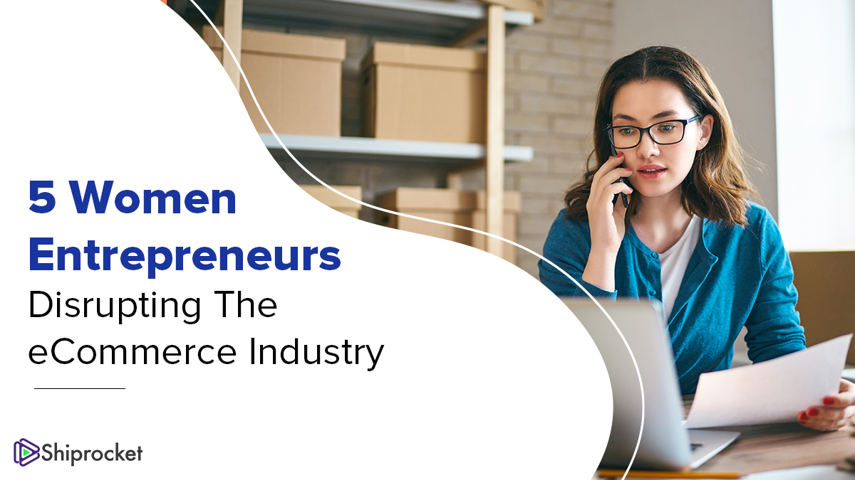 Women entrepreneurs and their eCommerce businesses