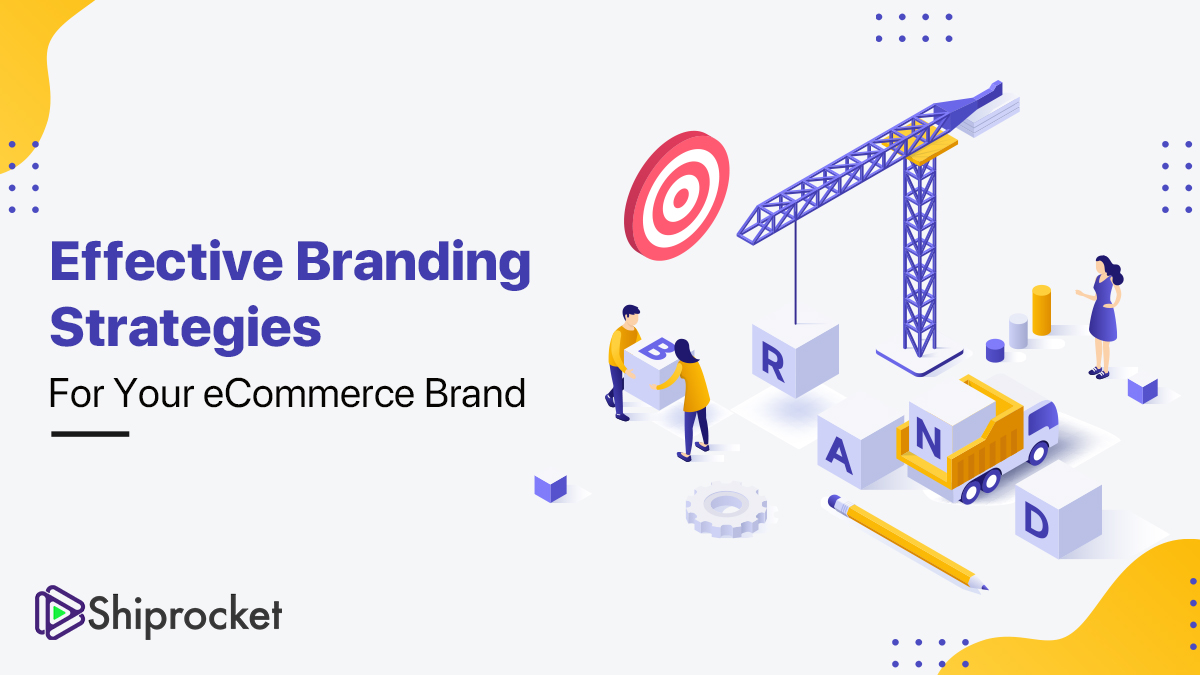 ecommerce branding strategies