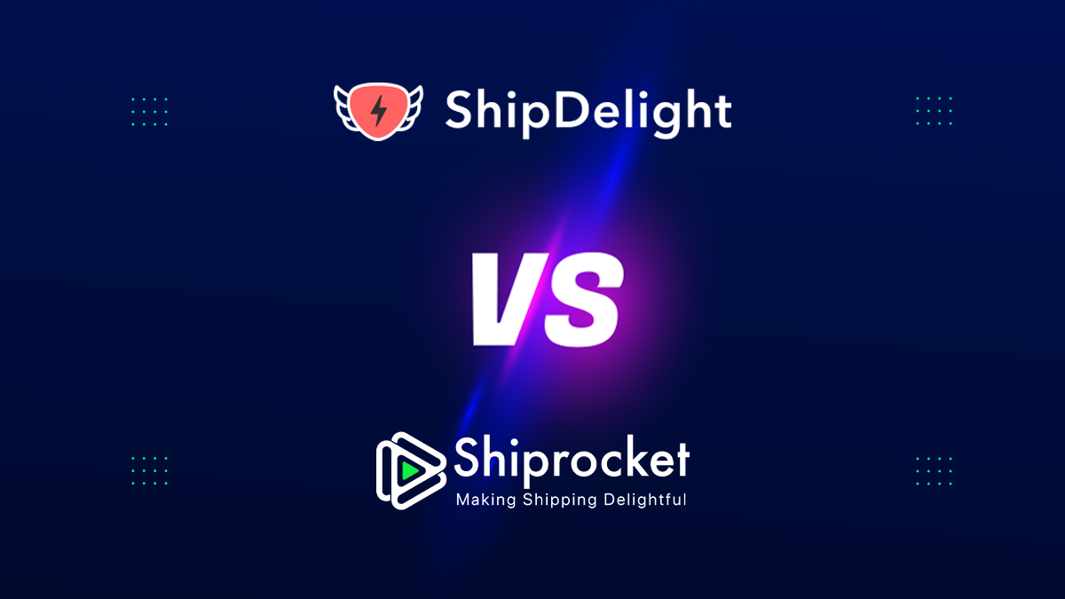 ShipDelight vs Shiprocket