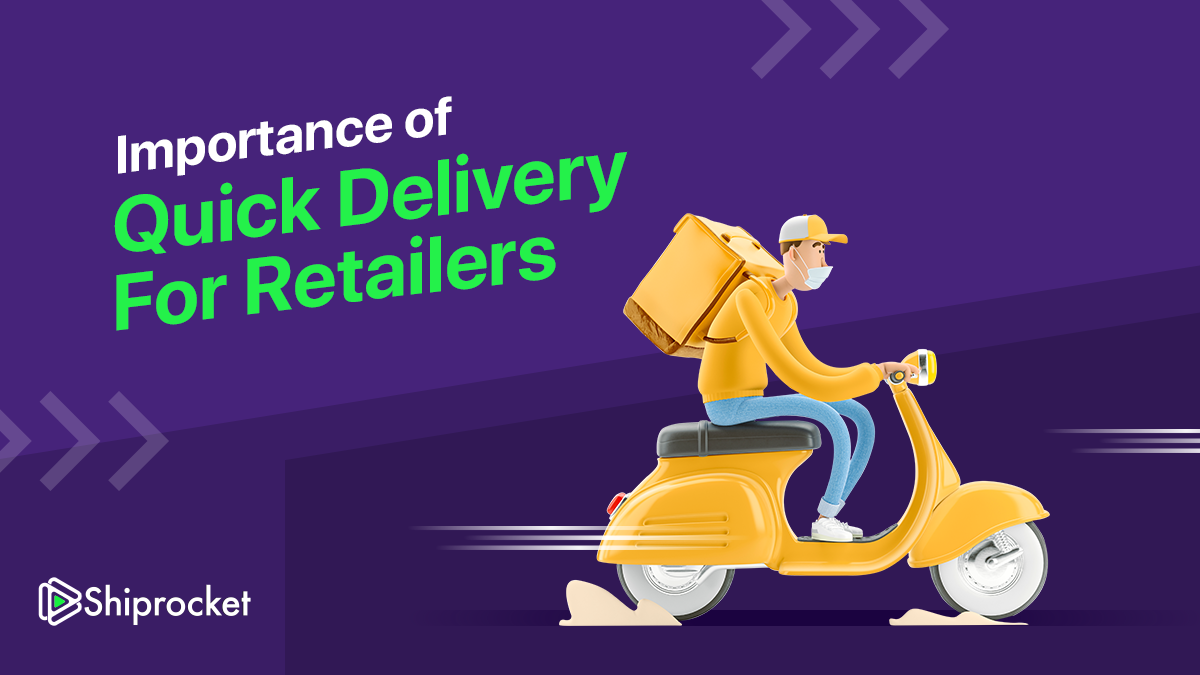 Quick Delivery in eCommerce