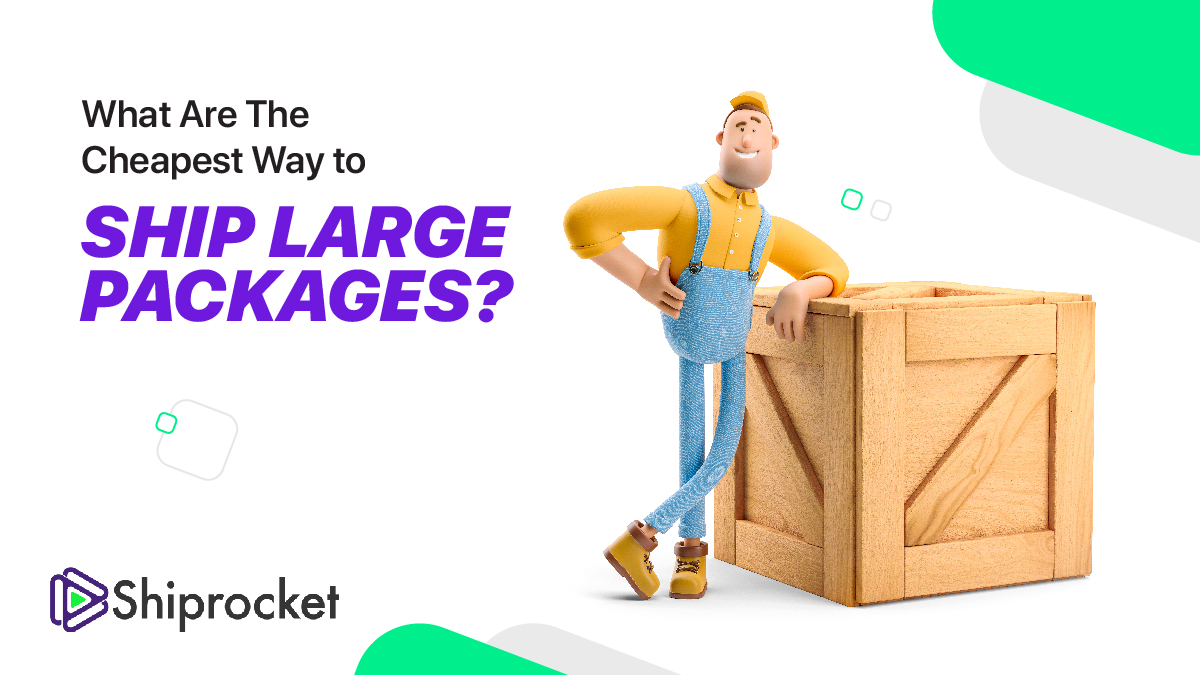 Ship Large Packages