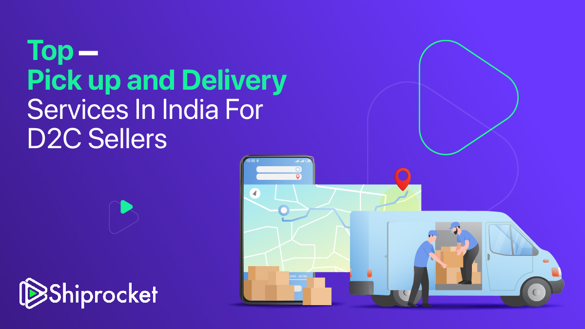 Pickup and Delivery Services in India