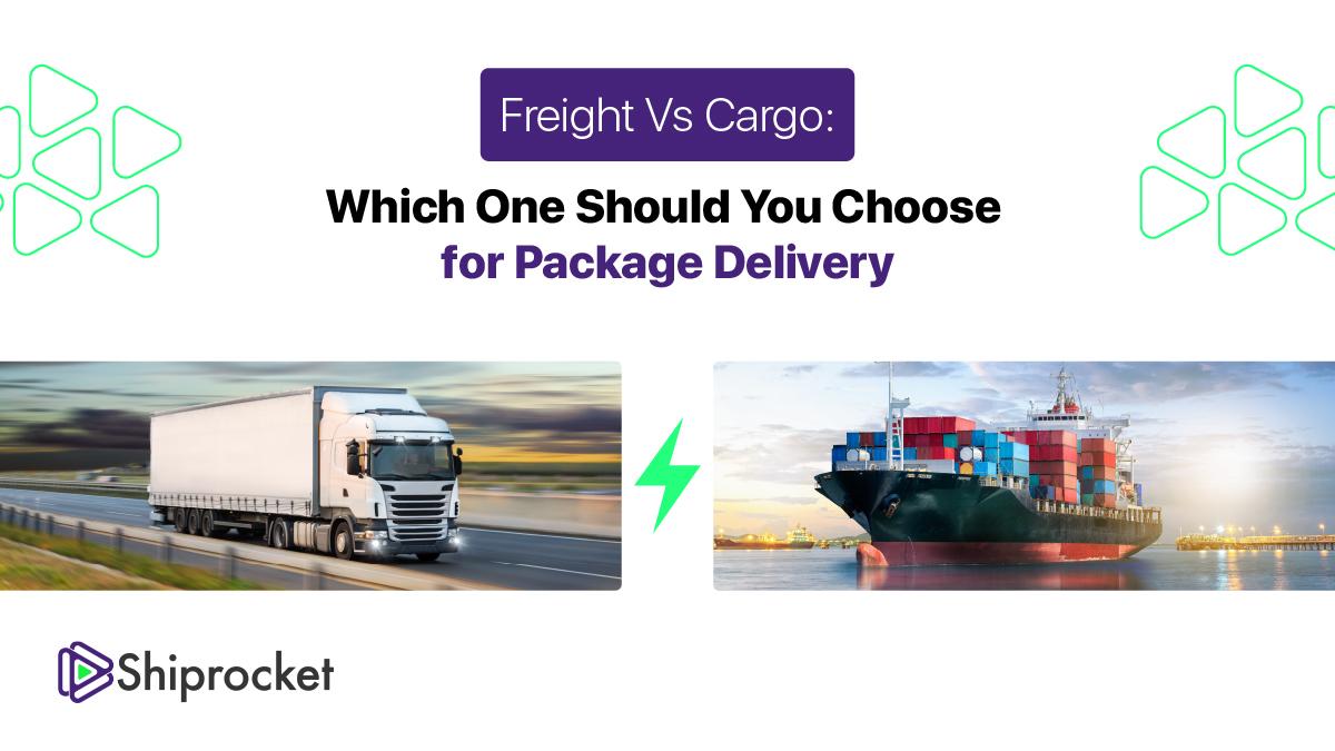 Freight vs Cargo