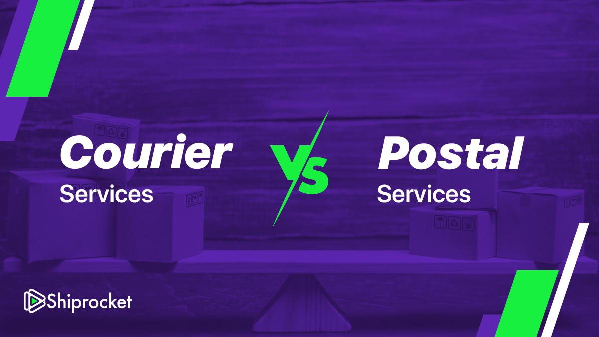 Courier services vs postal services